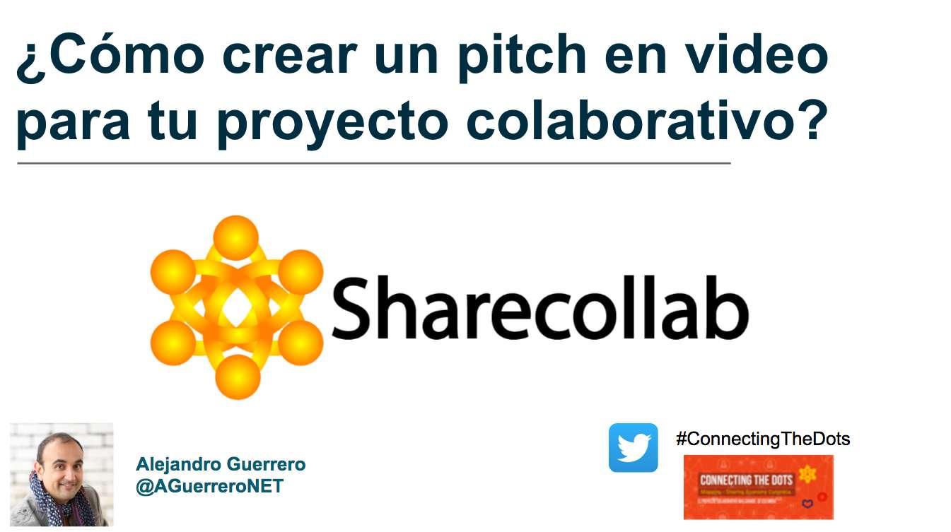 Cómo crear un vídeo para el pitch de tu proyecto colaborativo