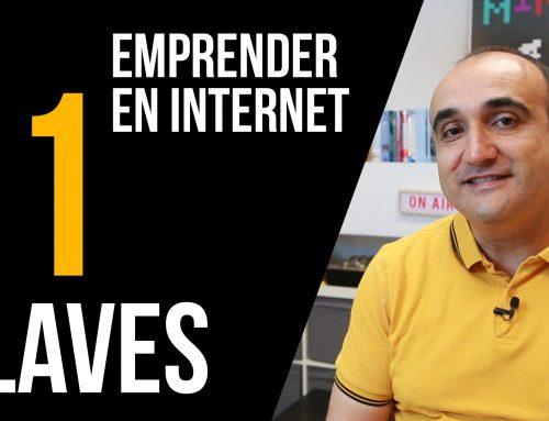 Emprender un negocio por Internet  en 2019 – [11 + 4 claves para empezar]