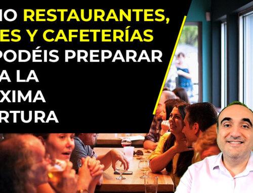 Cómo los restaurantes, bares y cafeterías os podéis preparar para la próxima reapertura