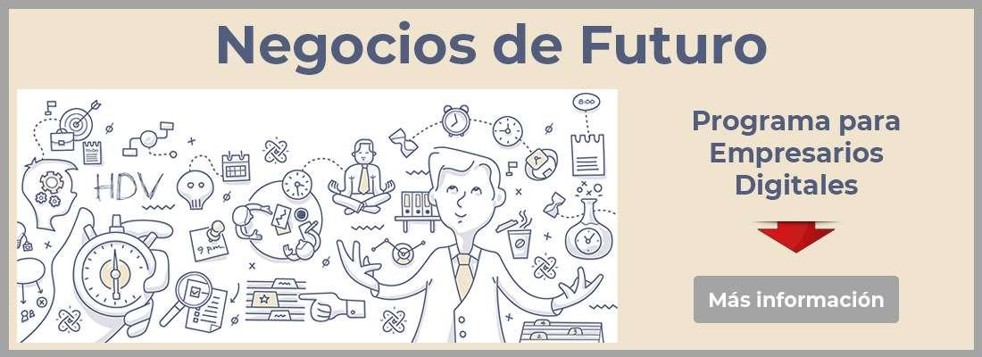 Negocios de Futuro - el mejor entrenamiento para empresarios digitales