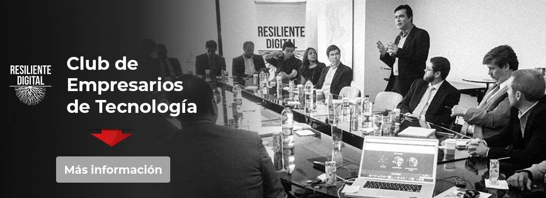 Resiliente Digital - Club de Empresarios de Tecnología