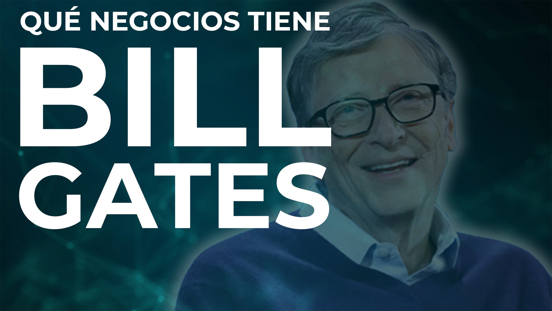 Qué negocios tiene Bill Gates